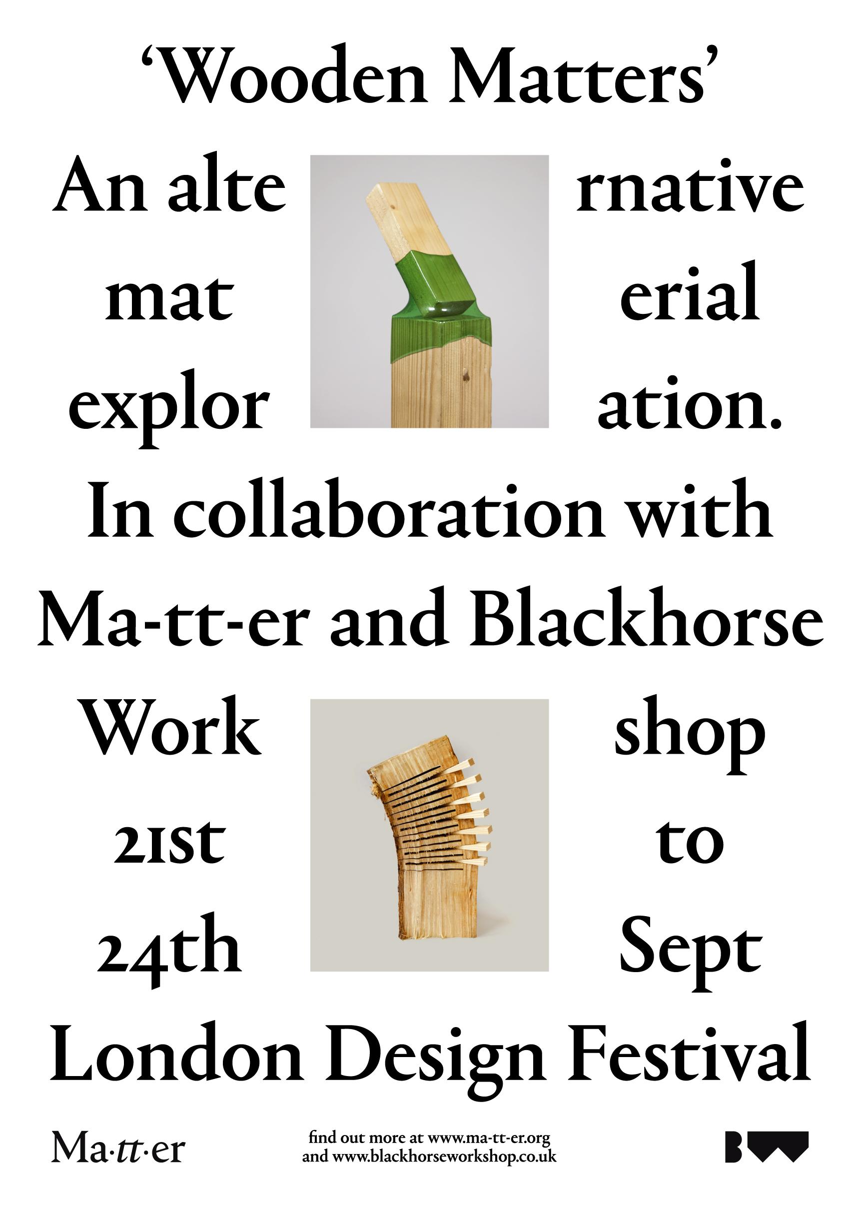 Ma-tt-er Presents: Wooden Matters