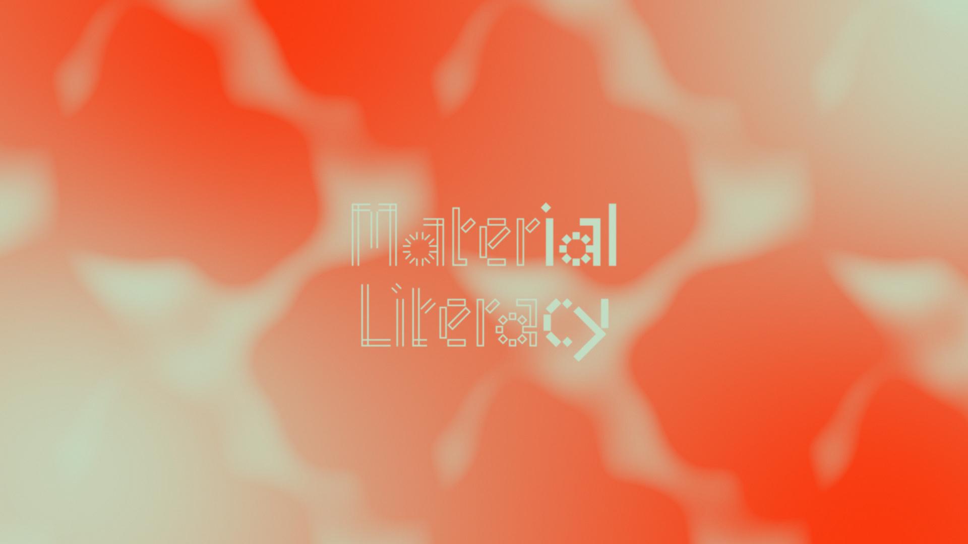 Ma-tt-er - Material Literacy